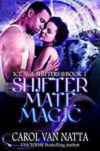 Shifter Mate Magic (Ice Age Shifters, #1)