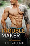 The Troublemaker (Hunter Brothers, #2)