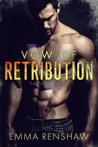 Vow of Retribution (Vow, #1)