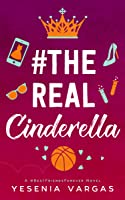 #TheRealCinderella