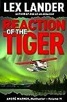 Reaction of the Tiger (André Warner, Manhunter #4)