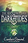 The Blackened Soul (Dark Tides, #3)