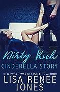 Dirty Rich Cinderella Story (Dirty Rich, #2)