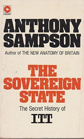 The Sovereign State: The Secret History Of Itt