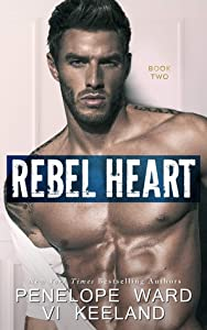 Rebel Heart (Rush Duet, #2)