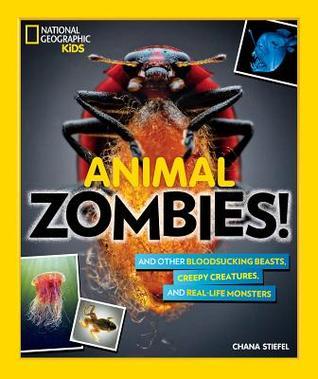Animal Zombies! by Chana Stiefel