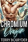 Chromium Dragon (Dragon Guard of Drakkaris, #6)