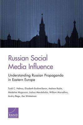 Russian Social Media Influence: Understanding Russian Propaganda in Eastern Europe
