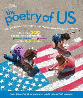The Poetry of US: More than 200 poems that celebrate the people, places, and passions of the United States