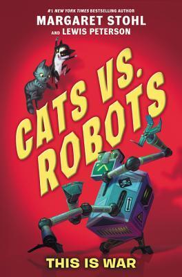 This is War (Cats vs. Robots #1)