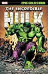 Incredible Hulk Epic Collection Vol. 3 by Stan Lee