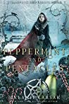 Peppermint and Pentacles (Steampunk Red Riding Hood #3)