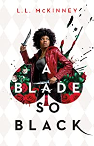 A Blade So Black (Nightmare-Verse, #1)