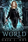 Shadow World (Shade Assassin Book 1)