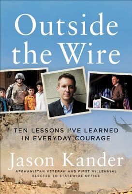 Outside the Wire by Jason Kander