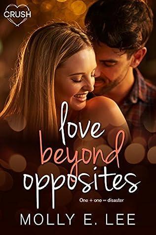 Love Beyond Opposites (Grad Night Book 3)