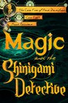 Magic and the Shinigami Detective (The Case Files of Henri Davenforth, #1)