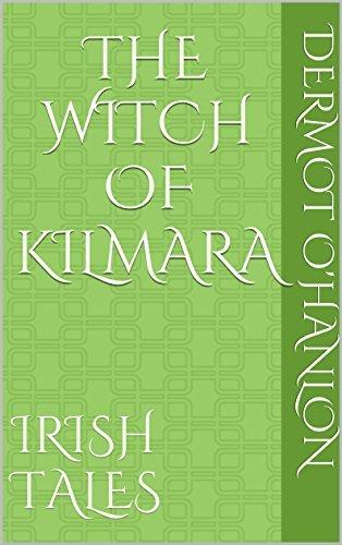 The Witch of Kilmara: Irish Tales