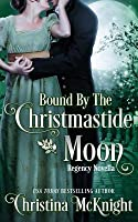 Bound by the Christmastide Moon