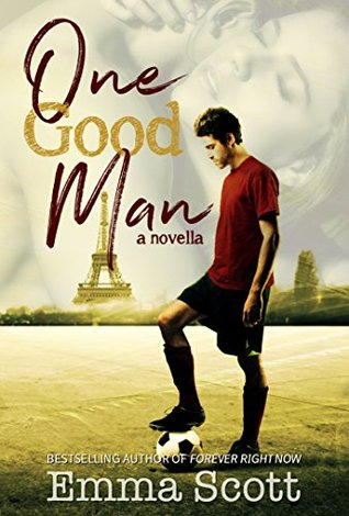 One Good Man by Emma   Scott