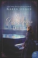 A Dangerous Duet