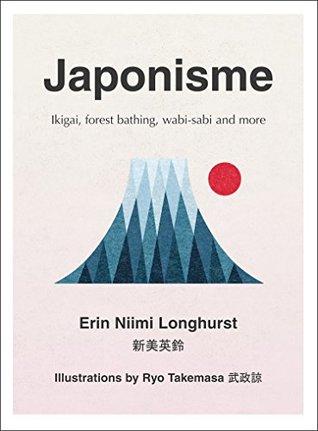 Japonisme by Erin Niimi Longhurst