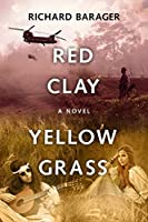 Red Clay, Yellow Grass