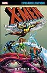 X-Men Epic Collection Vol. 3: The Sentinels Live
