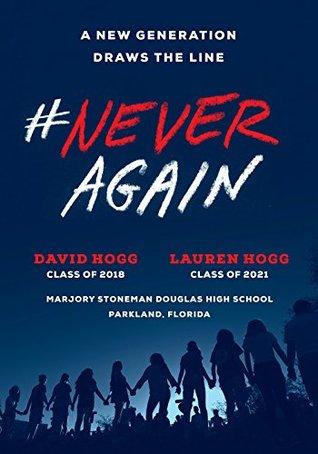 #NeverAgain by David  Hogg