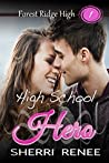 High School Hero (Forest Ridge High Book 1)