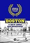 Boston: a mais longa das maratonas
