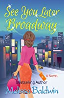 See You Later Broadway (Broadway #2)