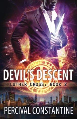 Devil's Descent (Luther Cross) (Volume 2)