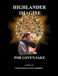 Highlander Imagine: For Love's Sake