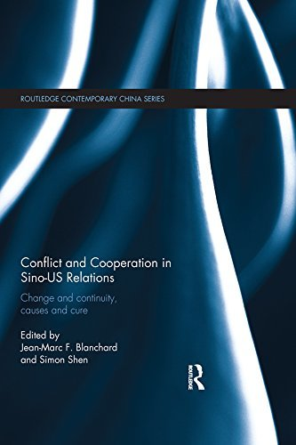 Conflict and Cooperation in Sino-US Relations Change and Continuity, Causes and Cures