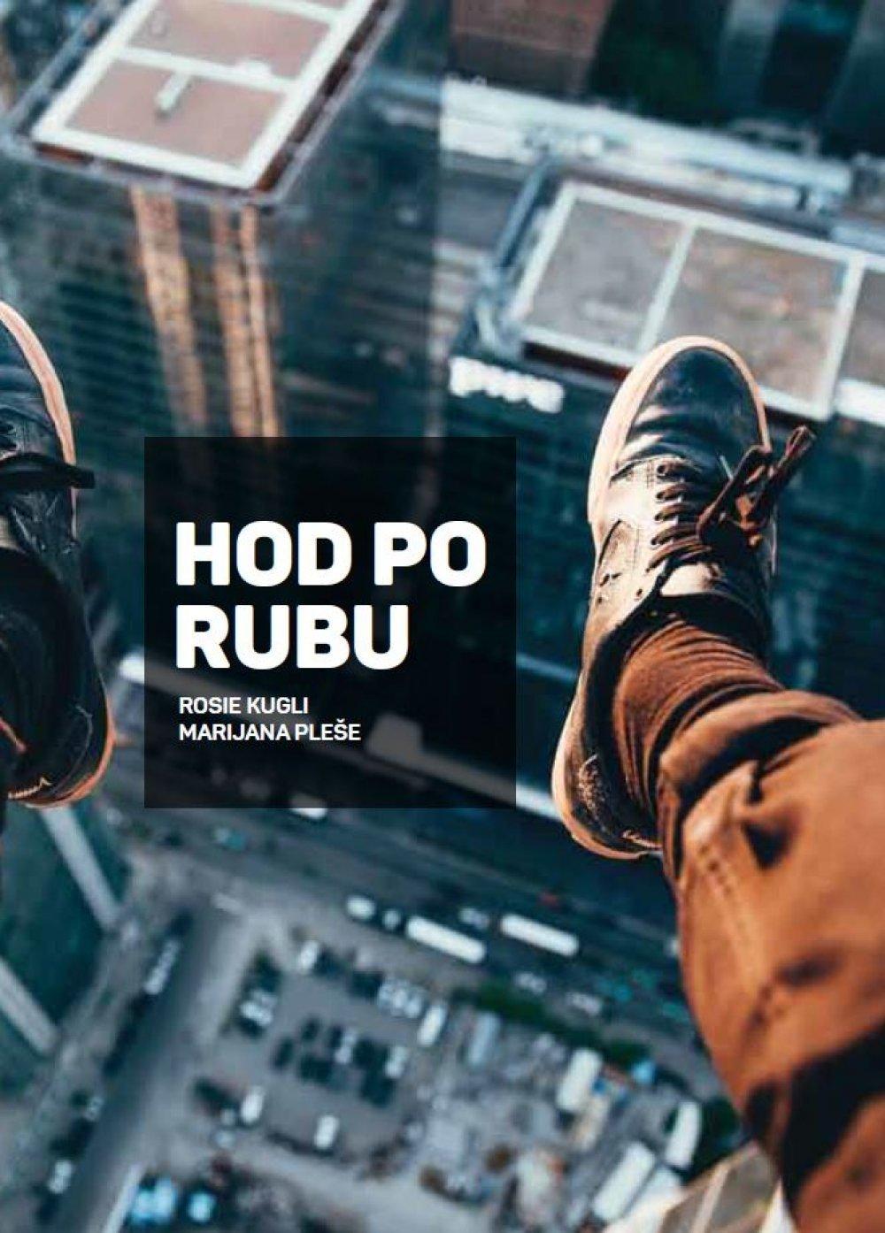 Hod po rubu  by  Rosie Kugli, Marijana Pleše