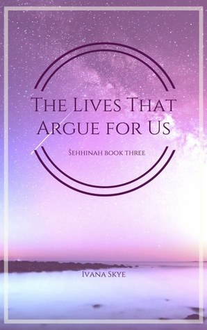 The Lives That Argue For Us