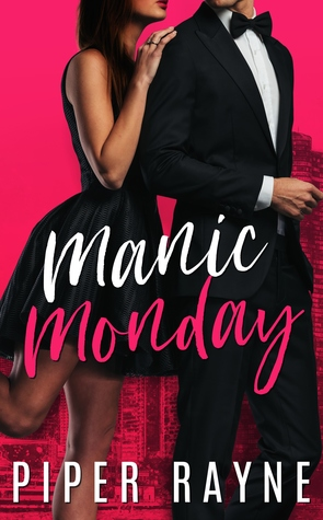 Manic Monday by Piper Rayne