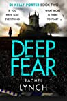 Deep Fear (DI Kelly Porter, #2)