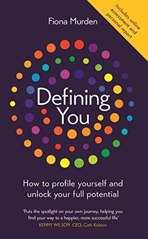 Edna Staples's review of Defining You: How to profile