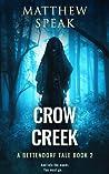 Crow Creek (Bettendorf Tales, #2)