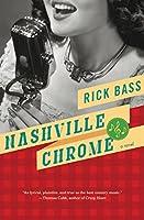 Nashville Chrome: A Novel