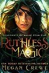 Ruthless Magic (Conspiracy of Magic, #1)