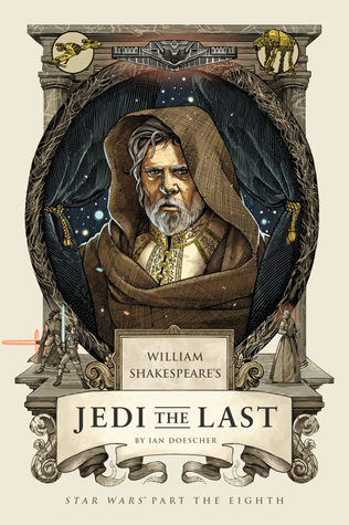 William Shakespeare's Jedi the Last: Star Wars Part the Eighth  pdf