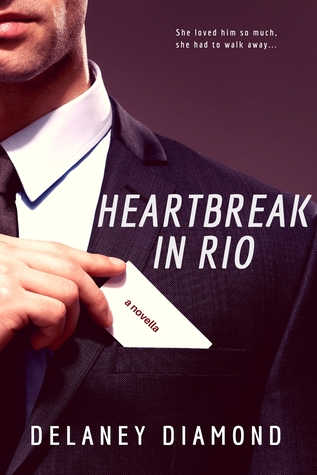Heartbreak in Rio by Delaney Diamond