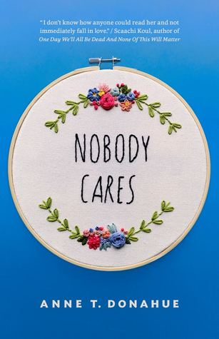 Nobody Cares by Anne T. Donahue