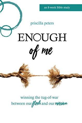 Enough of Me