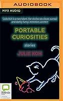 Portable Curiosities: Stories