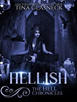 Hellish (The Hell Chronicles, #1)