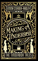 Making a Tinderbox